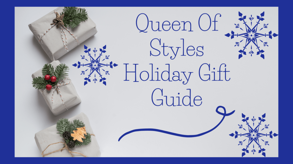 Queenmof styles holiday gift guide